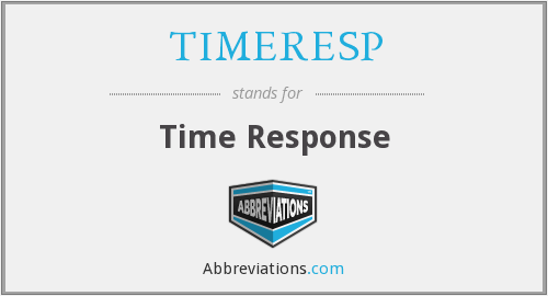 What does TIMERESP stand for?