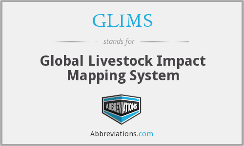 GLIMS - Global Livestock Impact Mapping System
