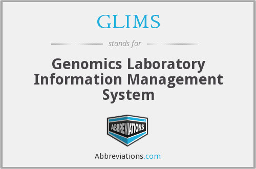 GLIMS - Genomics Laboratory Information Management System