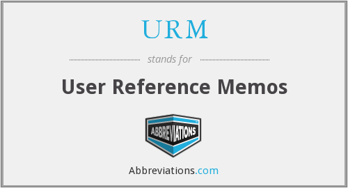 URM - User Reference Memos