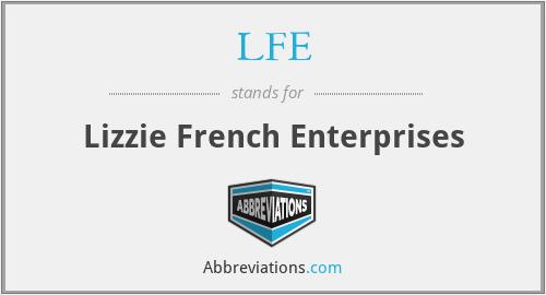 LFE - Lizzie French Enterprises
