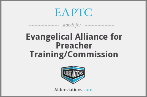 EAPTC - Evangelical Alliance for Preacher Training/Commission