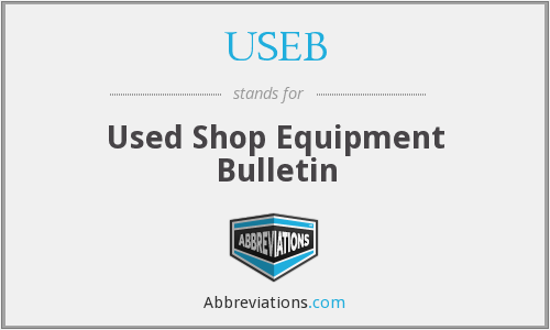 USEB - Used Shop Equipment Bulletin