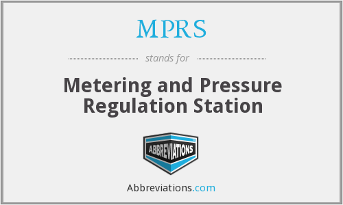 MPRS - Metering and Pressure Regulation Station