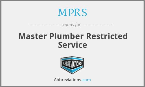 MPRS - Master Plumber Restricted Service