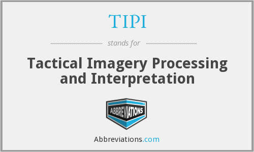TIPI - Tactical Imagery Processing and Interpretation