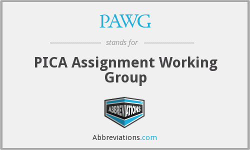 PAWG - PICA Assignment Working Group