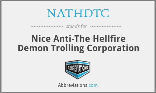 NATHDTC - Nice Anti-The Hellfire Demon Trolling Corporation
