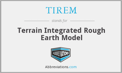 What does TIREM stand for?