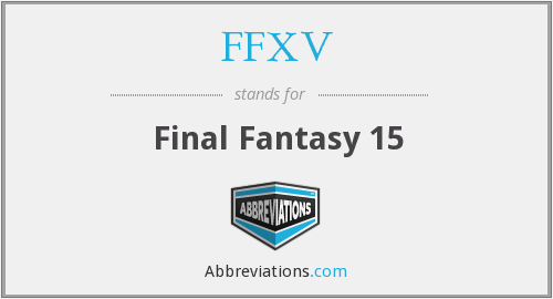 What does FFXV stand for?