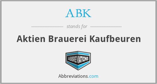 ABK - Aktien Brauerei Kaufbeuren