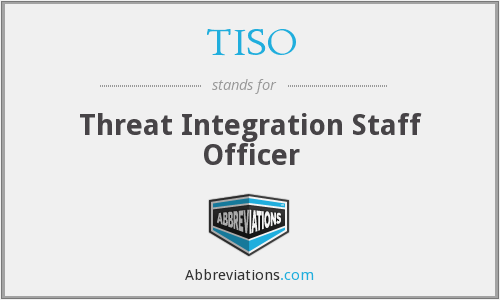 TISO - Threat Integration Staff Officer