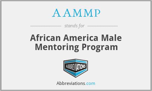 AAMMP - African America Male Mentoring Program