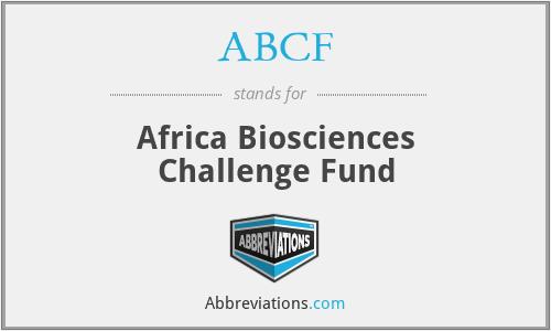 ABCF - Africa Biosciences Challenge Fund