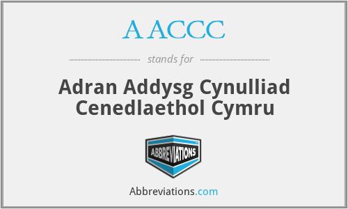 AACCC - Adran Addysg Cynulliad Cenedlaethol Cymru