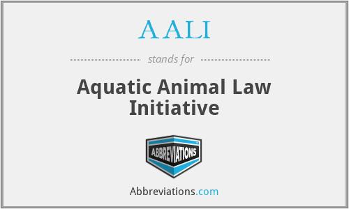 AALI - Aquatic Animal Law Initiative