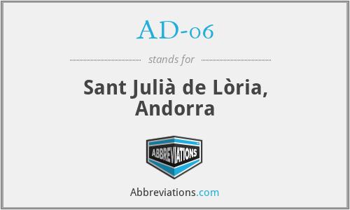 AD-06 - Sant Julià de Lòria, Andorra