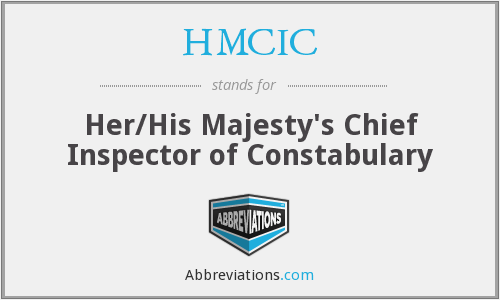 What does HMCIC stand for?