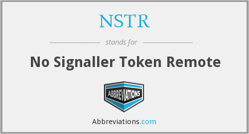 NSTR - No Signaller Token Remote
