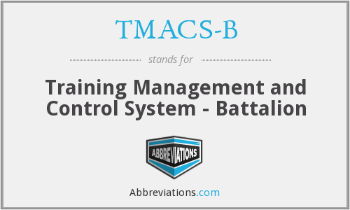 What does TMACS-B stand for?
