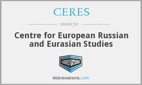 CERES - Centre for European Russian and Eurasian Studies