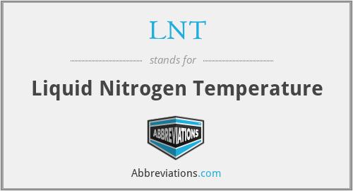 LNT - Liquid Nitrogen Temperature