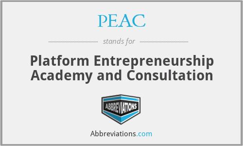 PEAC - Platform Entrepreneurship Academy and Consultation