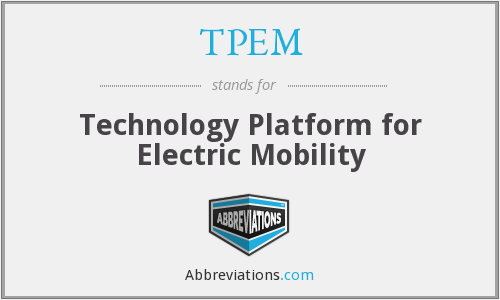 TPEM - Technology Platform for Electric Mobility