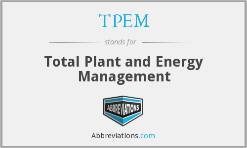 TPEM - Total Plant and Energy Management