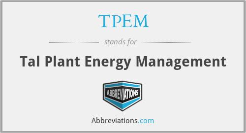 TPEM - Tal Plant Energy Management