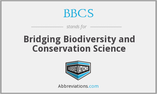 BBCS - Bridging Biodiversity and Conservation Science