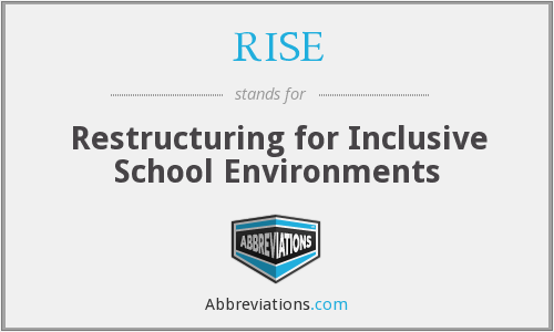RISE - Restructuring for Inclusive School Environments