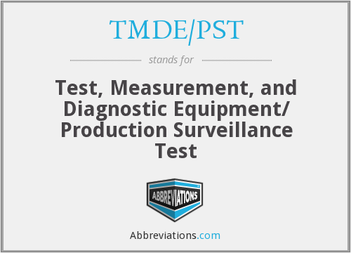 What does TMDE/PST stand for?