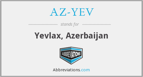 What does AZ-YEV stand for?