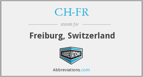 What does CH-FR stand for?