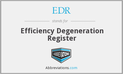 EDR - Efficiency Degeneration Register