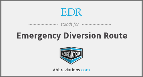 EDR - Emergency Diversion Route