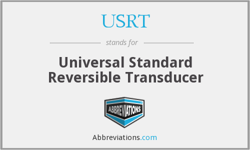 USRT - Universal Standard Reversible Transducer