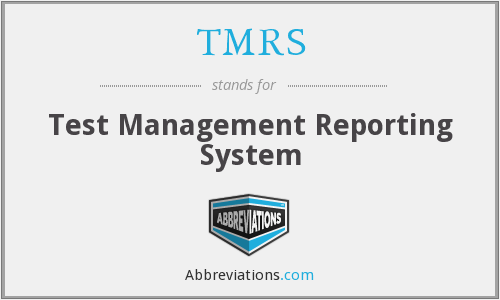 What does TMRS stand for?