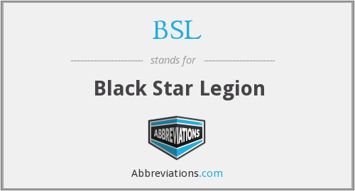 BSL - Black Star Legion