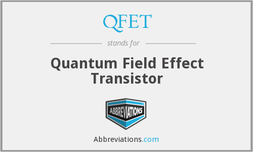 What does QFET stand for?
