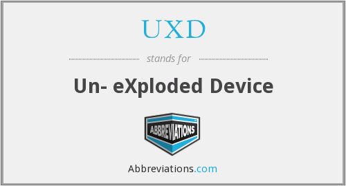 UXD - Un- eXploded Device