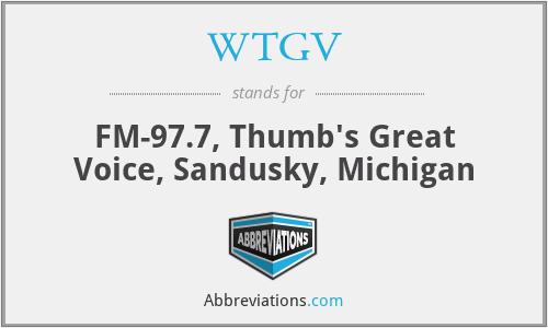 WTGV - FM-97.7, Thumb's Great Voice, Sandusky, Michigan