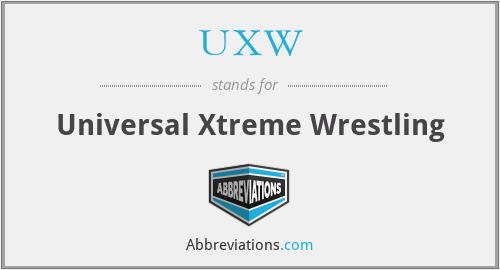 UXW - Universal Xtreme Wrestling