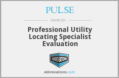 PULSE - Professional Utility Locating Specialist Evaluation