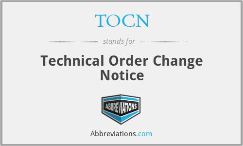 TOCN - Technical Order Change Notice