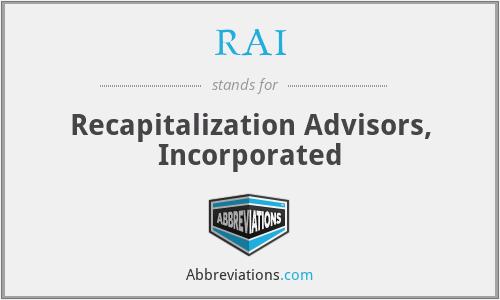 RAI - Recapitalization Advisors, Inc.