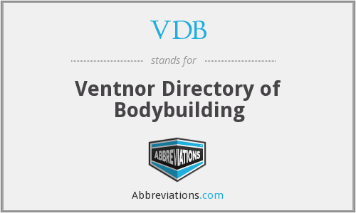 VDB - Ventnor Directory of Bodybuilding