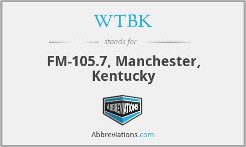 WTBK - FM-105.7, Manchester, Kentucky