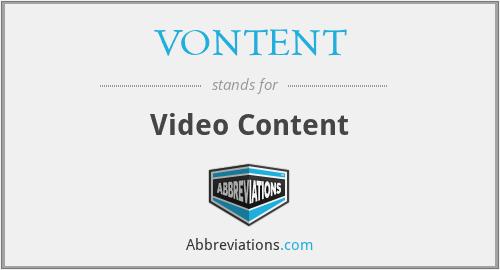 VONTENT - Video Content